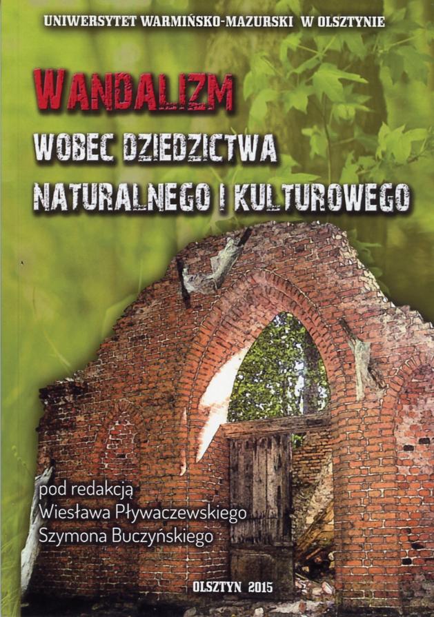 Wandalizm wobec dziedzictwa naturalnego i kulturowego Book Cover