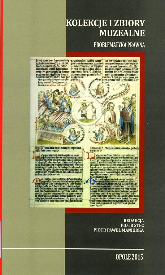 Kolekcje i zbiory muzealne. Problematyka prawna Book Cover