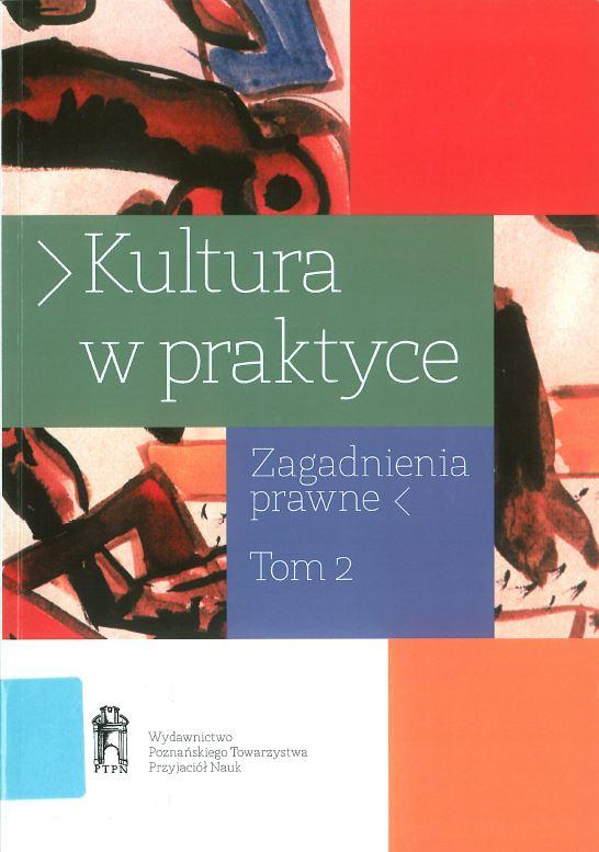 Kultura w praktyce. Zagadnienia prawne. T. 2 Book Cover