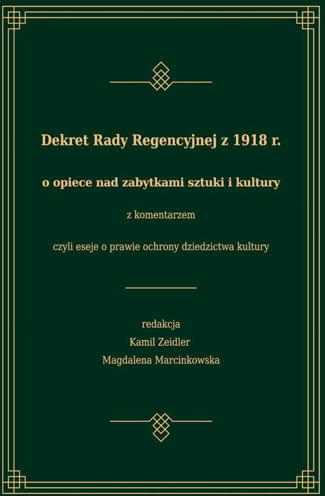 Dekret Rady Regencyjnej z 1918 r. o opiece nad zabytkami sztuki i kultury
